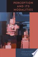 Perception And Its Modalities Book PDF