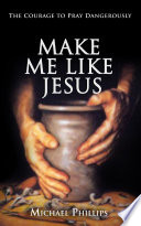 Make Me Like Jesus Book PDF