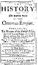 The History of the Present State of the Ottoman Empire