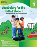Vocabulary for the Gifted Student Grade 1 (for the Gifted Student)