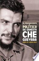 El Pensamiento Politico de Ernesto Che Guevara