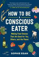 How to Be a Conscious Eater Pdf/ePub eBook