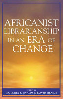 Africanist Librarianship in an Era of Change