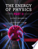 The Electricity and Magnetism of Physics