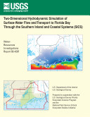 Two dimensional hydrodynamic simulation of surface water flow and transport to Florida Bay through the Southern Inland and Coastal Systems  SICS