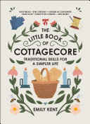 Pdf The Little Book of Cottagecore