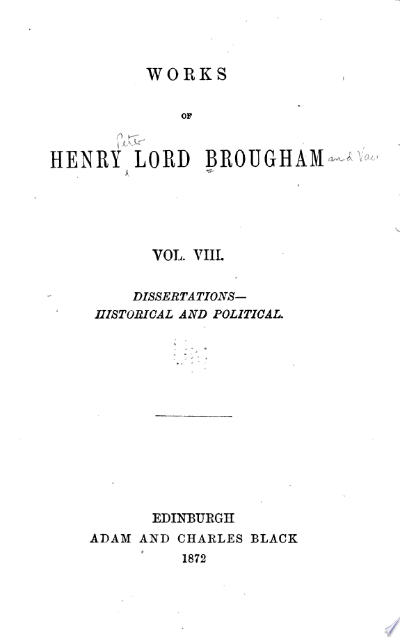 Works of Henry Lord Brougham  Dissertations