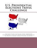 U S Presidential Elections Trivia Challenge