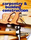 Carpentry   Building Construction Book