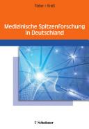 Medizinische Spitzenforschung in Deutschland