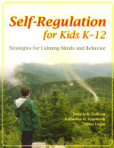 Self-regulation for Kids K-12