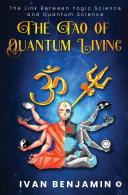 The Tao of Quantum Living