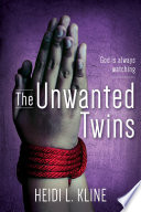 The Unwanted Twins