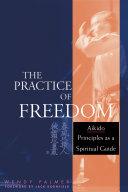The Practice of Freedom