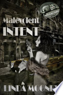 Malevolent Intent
