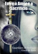 Entre o Amor e o Sacrifício Book