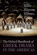 The Oxford Handbook of Greek Drama in the Americas