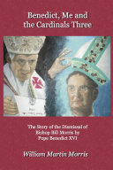 Pdf Benedict, Me and the Cardinals Three
