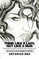 Think Like a Lady, Not Like a Man