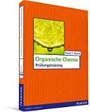 Organische Chemie - Prüfungstraining