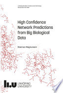High Confidence Network Predictions from Big Biological Data