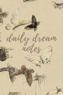 Daily Dream Notes  Vintage Butterfly Notebook Journal to Write In  6x9 150 Lined Pages