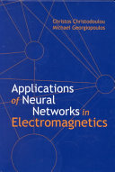 Applications of Neural Networks in Electromagnetics