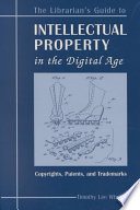 Librarian's Guide to Intellectual Property in the Digital Age