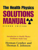 The Health Physics Solutions Manual