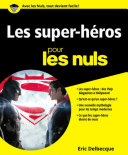 Les Super-héros pour les Nuls [Pdf/ePub] eBook
