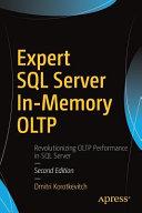 Expert SQL Server In Memory OLTP