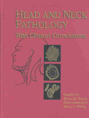Head and Neck Pathology with Clinical Correlations Book
