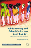 Public Housing and School Choice in a Gentrified City [Pdf/ePub] eBook