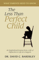 The Less Than Perfect Child