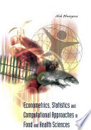 Econometrics  Statistics And Computational Approaches In Food And Health Sciences