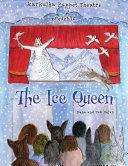 Karkulka Puppet Theatre presents  The Ice Queen