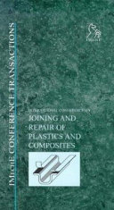 International Conference on Joining and Repair of Plastics and Composites  16 17 March 1999  The Institution of Mechanical Engineers  London  UK Book