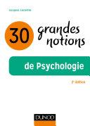 Pdf 30 grandes notions de la psychologie - 2e éd. Telecharger
