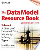 The Data Model Resource Book  : A Library of Universal Data Models by Industry Types , Band 2