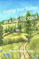 Keeping Your Balance On a Side Hill Ranch
