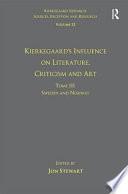 Kierkegaard s Influence on Literature  Criticism and Art Book
