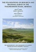 The Foundations of Research and Regional Survey in the Tsaghkahovit Plain, Armenia