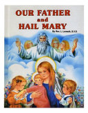 The Our Father and the Hail Mary