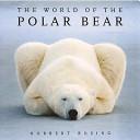 The World Of The Polar Bear Book PDF