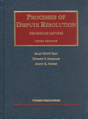 Processes of Dispute Resolution