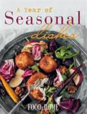 Books - Food & Home Entertaining: A Year of Seasonal Dishes | ISBN 9780798171892