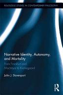 Narrative Identity  Autonomy  and Mortality