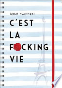 C'est La F-cking Vie 2021 Planner