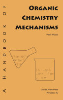 A Handbook of Organic Chemistry Mechanisms