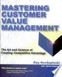 Mastering Customer Value Management